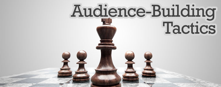 digital tactics - Audience Building