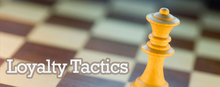 digital tactics - Loyalty Tactics
